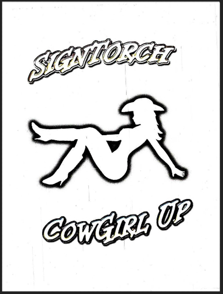 Sign Torch CowGirl Up Designs